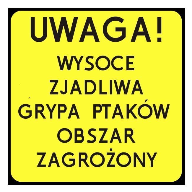Ilustracja do informacji: PTASIA GRYPA - OBSZAR ZAGROŻONY