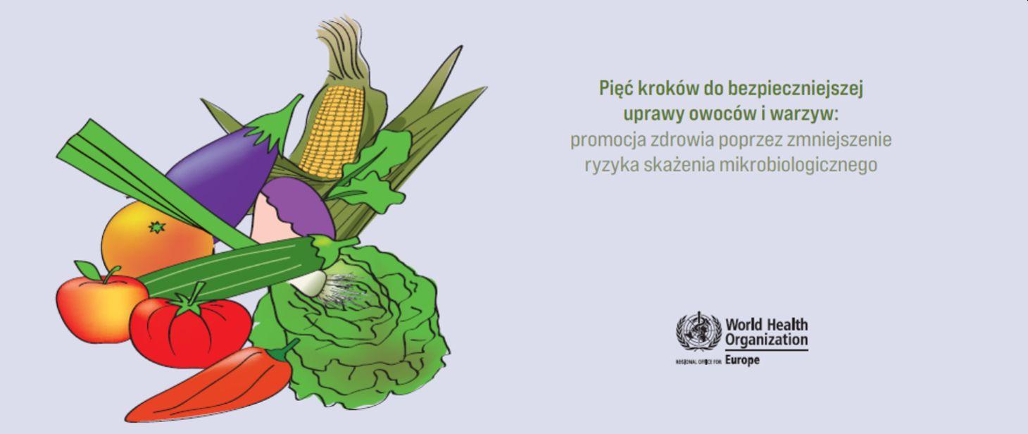 Ilustracja do informacji: Pięć kroków do bezpieczniejszej uprawy owoców i warzyw: